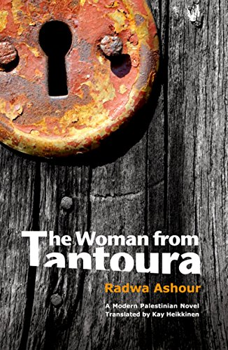 9789774166150: The Woman from Tantoura: A Palestinian Novel