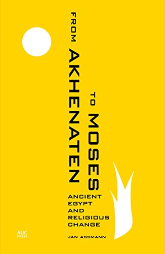9789774166310: From Akhenaten to Moses: Ancient Egypt and Religious Change
