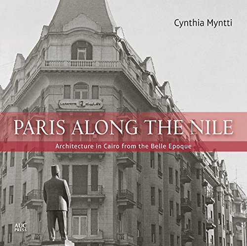 9789774166532: Paris along the Nile: Architecture in Cairo from the Belle Epoque