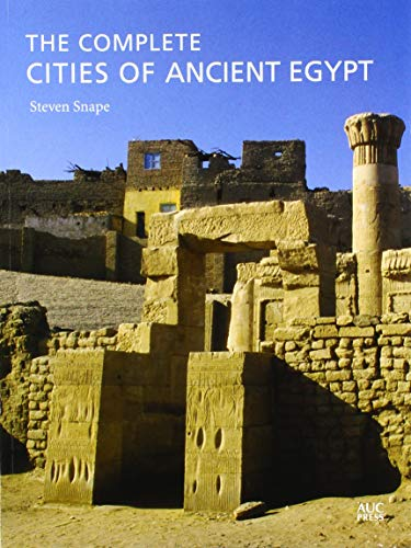 9789774166761: The Complete Cities of Ancient Egypt