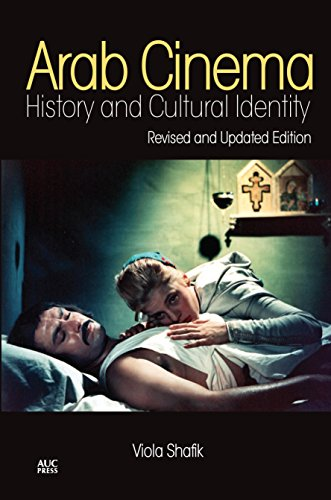 9789774166907: Arab Cinema: History and Cultural Identity: Updated with a New Postscript