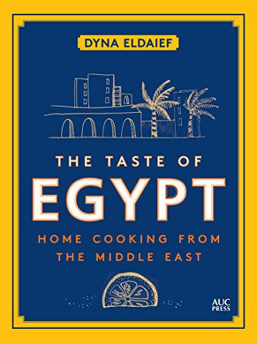 Taste of Egypt (Hardcover): Dyna Eldaief