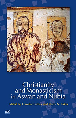 9789774167645: Christianity and Monasticism in Aswan and Nubia