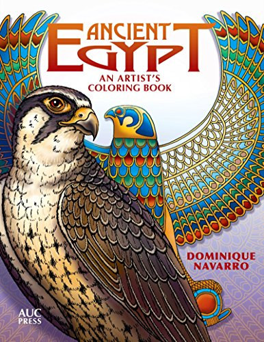 9789774167652: Ancient Egypt: An Artist's Coloring Book: Explore, Color, & Reveal
