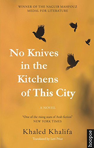 No Knives in the Kitchens of This: Khalifa, Khaled/ Price,
