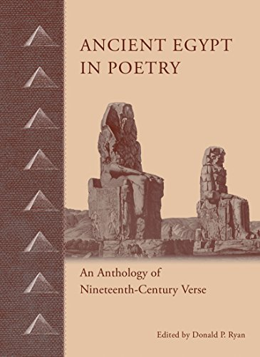 Ancient Egypt in Poetry: An Anthology of: Ryan, Donald P.