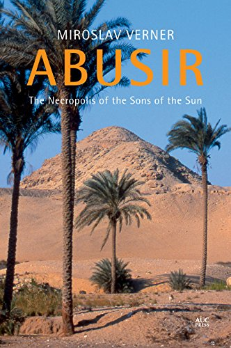 9789774167904: Abusir: The Necropolis of the Sons of the Sun