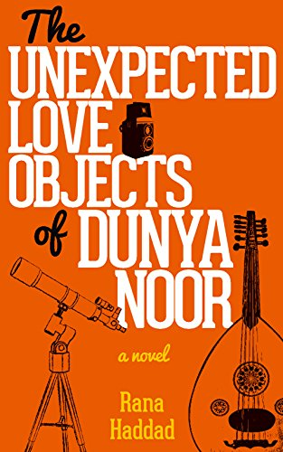 9789774168611: The Unexpected Love Objects of Dunya Noor (Hoopoe Fiction)