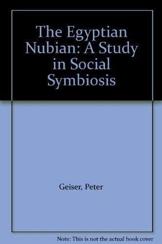 9789774240560: The Egyptian Nubian: A Study in Social Symbiosis