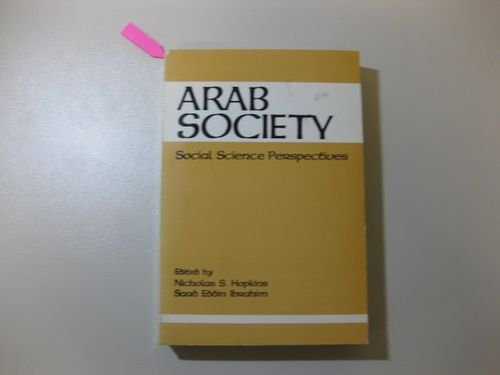 9789774241260: Arab Society: Social Science Perspectives