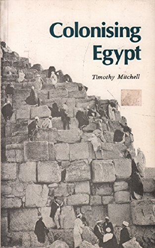 timothy mitchell orientalism and the Employed to describe a general perspective, orientalism is internalized and re-expressed on an individual level, where the canonical archetype of 'orientalism' begins to break down 8 timothy mitchell, colonising egypt, (berkeley: university of.