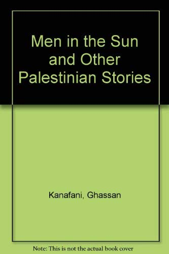 9789774242618: Men in the Sun and Other Palestinian Stories