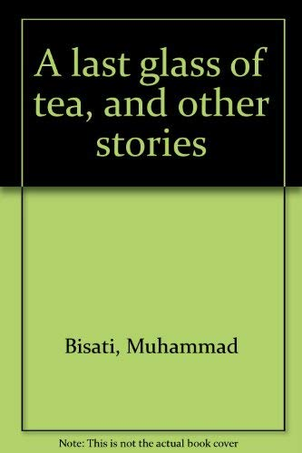 9789774243493: A last glass of tea, and other stories