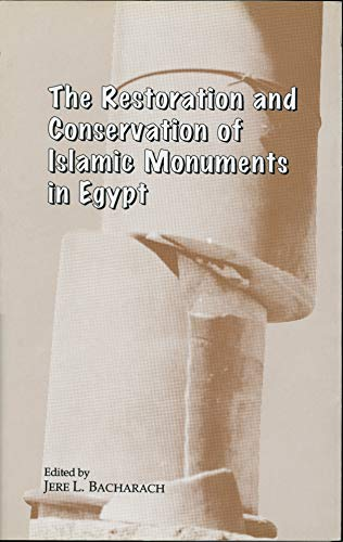 9789774243561: The Restoration and Conservation of Islamic Monuments in Egypt