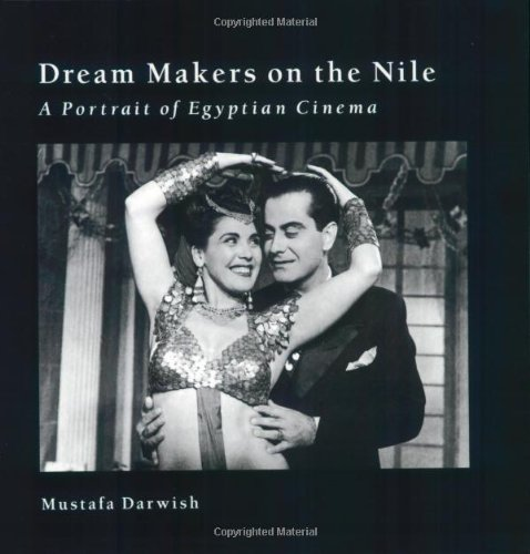 9789774244292: Dream Makers on The Nile: A Portrait of Egyptian Cinema