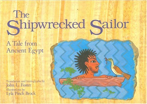 9789774244322: The Shipwrecked Sailor: A Tale from Ancient Egypt