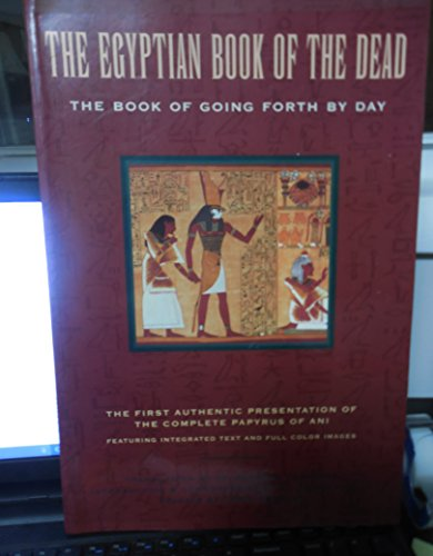 9789774244346: The Egyptian Book of the dead: The Book of going forth by day : being the Papyrus of Ani (royal scribe of the divine offerings), written and ... back to the roots of egyptian civilization