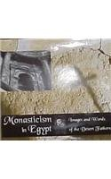 9789774244636: Monasticism in Egypt: Images and Words of the Desert Fathers