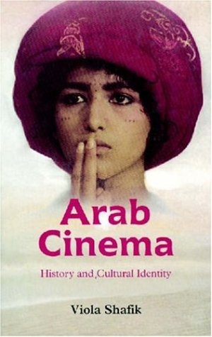 9789774244759: Arab Cinema: History and Cultural Identity