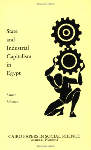 9789774245121: State and Industrial Capitalism in Egypt (Cairo Papers in Social Science)