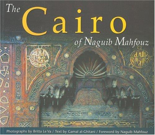 9789774245268: The Cairo of Naguib Mahfouz