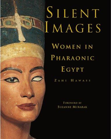 9789774245459: Silent Images: Women in Pharaonic Egypt