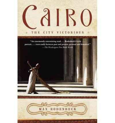 9789774245640: Cairo the City Victorious