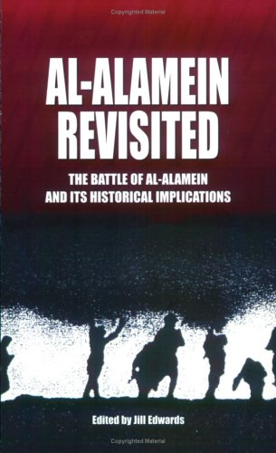 9789774245718: al-Alamein Revisited: The Battle of al-Alamein and its Historical Implications