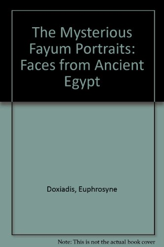 9789774245732: The Mysterious Fayum Portraits: Faces from Ancient Egypt