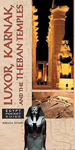 Luxor, Karnak, and the Theban Temples (Egypt: Siliotti, Alberto
