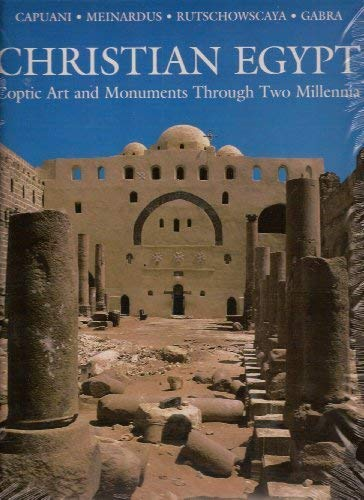 9789774246753: Christian Egypt: Coptic Art and Monuments through Two Millennia
