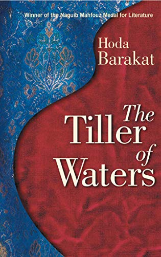 9789774246906: The Tiller of Waters (Modern Arabic Writing)
