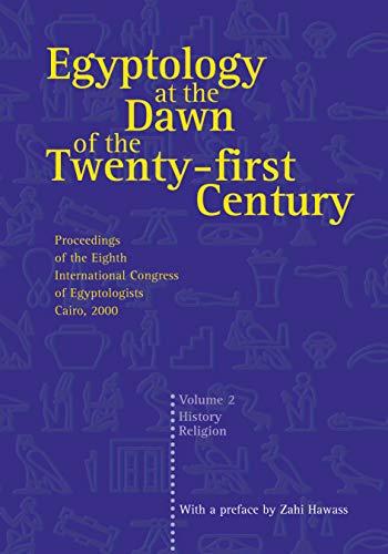 9789774247149: Egyptology at the Dawn of the Twenty-First Century Volume 2