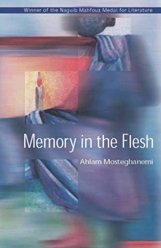 9789774247347: Memory in the Flesh