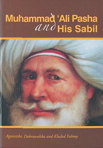9789774248313: Muhammad Ali Pasha and His Sabil
