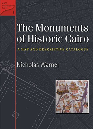 Monuments of Historic Cairo A Map and Descriptive Catalogue