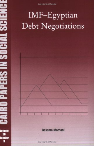 9789774249167: IMF-Egyptian Debt Negotiations (Cairo Papers in Social Science)