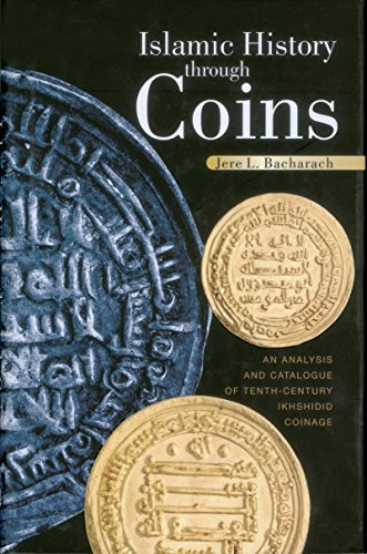 9789774249303: Islamic History Through Coins: An Analysis and Catalogue of Tenth-Century Ikhshidid Coinage