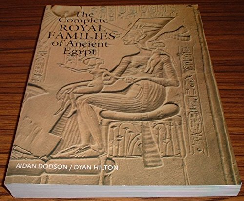 9789774249570: THE COMPLETE ROYAL FAMILIES OF ANCIENT EGYPT.