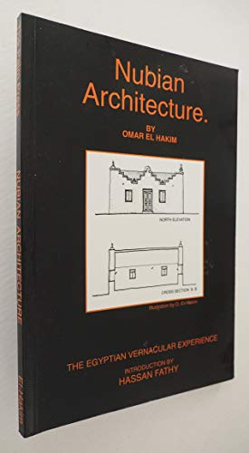 9789775089083: Nubian architecture: The Egyptian vernacular experience