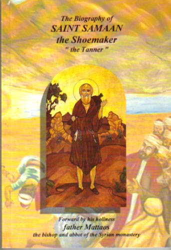 9789775529015: The Biography of Saint Samaan the Shoemaker,