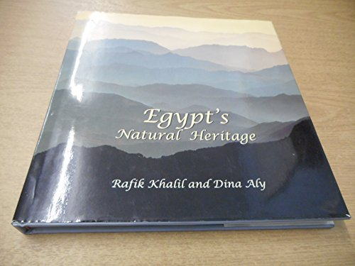 Egypt's Natural Heritage: Khalil, Aly