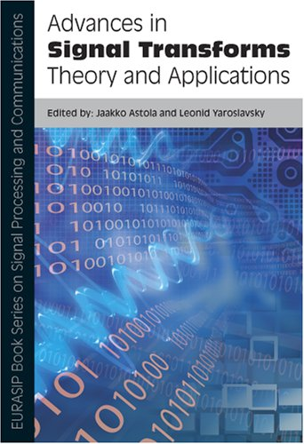 9789775945556: Advances in Signal Transforms: Theory and Applications (EURASIP Book Series on Signal Processing and Communications)
