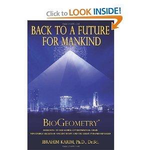9789776232013: Back to a Future for Mankind: BioGeometry