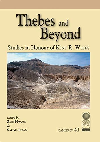 9789777043779: Annales du Service des Antiquités de l'Egypte: Cahier No. 41: Thebes and Beyond, Studies in Honor of Kent R. Weeks