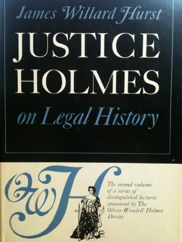 9789778564211: Justice Holmes on Legal History