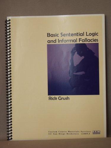 9789780100711: Basic Stentential Logic and Informal Fallacies