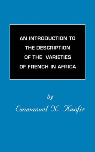 An Introduction to the Description of the: Kwofie, Emmanuel N.,