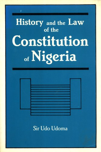 History and the Law of the Constitution of Nigeria: Udoma, Udo