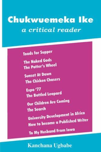 9789780230432: Chukwuemeka Ike: A Critical Reader